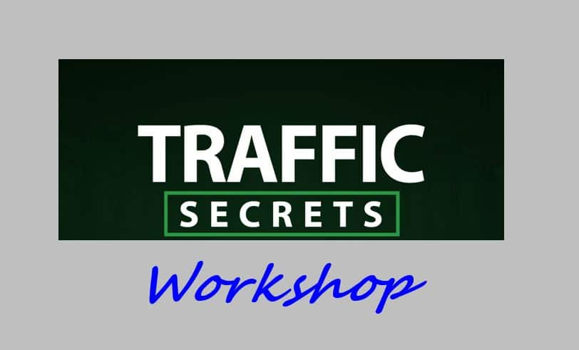 Russell Brunson Traffic Secrets Workshop Review