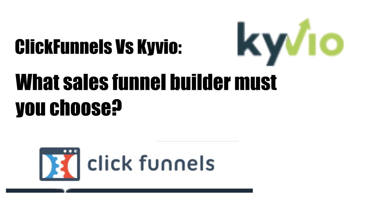 ClickFunnels Vs Kyvio
